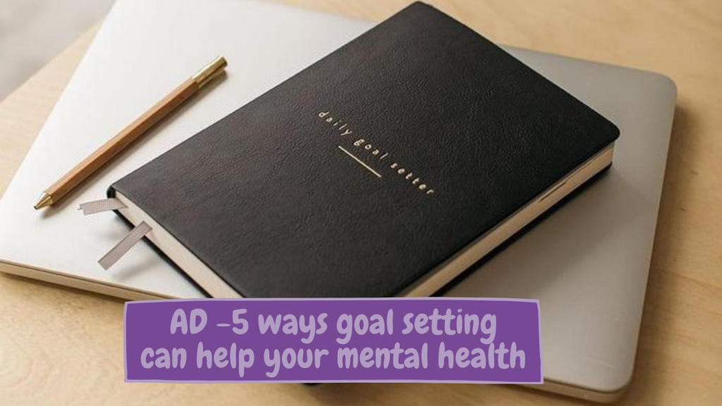 Just A Square Peg - 5 ways goal setting can help your mental health